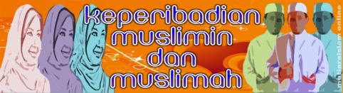 Keperibadian muslimin dan muslimah